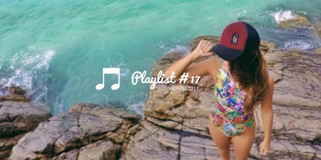 playlist verão 2017