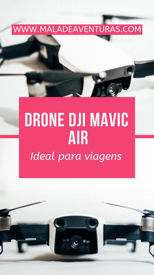 Drone DJI Mavic Air: praticidade para as suas viagens