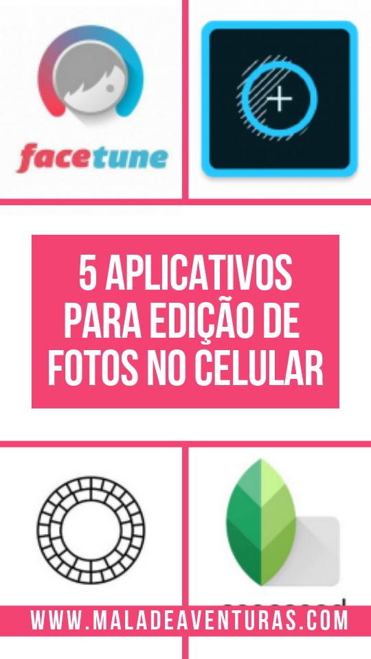 Aplicativos para edição de fotos no celular