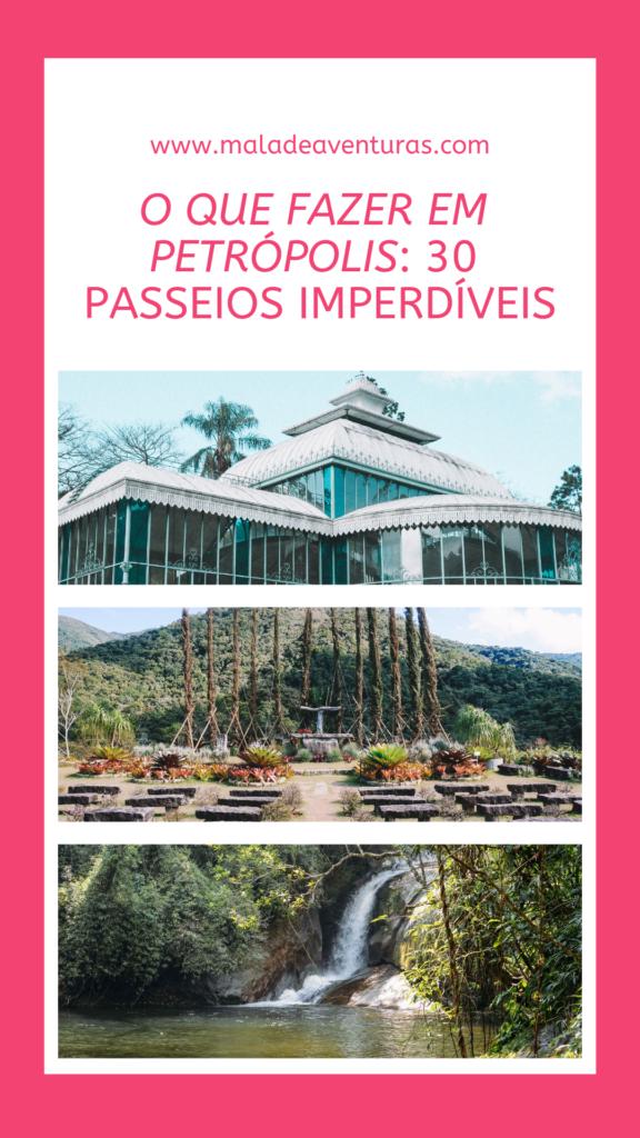 O que fazer em Petrópolis: 30 pontos turísticos e passeios imperdíveis